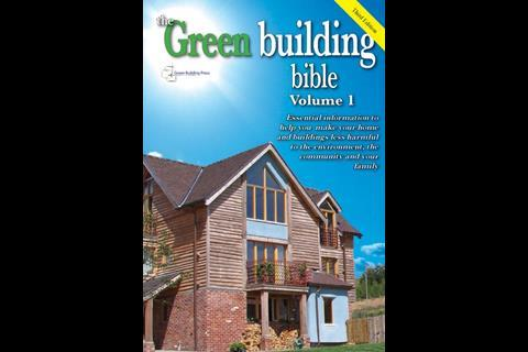 The Green Building Bible [Two Volumes], edited by Richard Nichols and Keith Hall